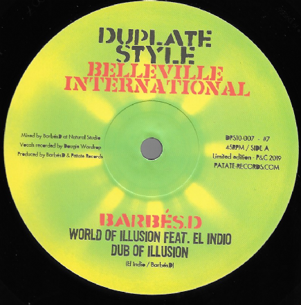Barbes. D ft. El Indio - World Of Illusion / Dub / Barbes. D - Suffering Planet (Belleville) 10""